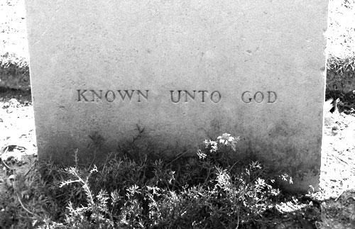 https://en.wikipedia.org/wiki/Known_unto_God